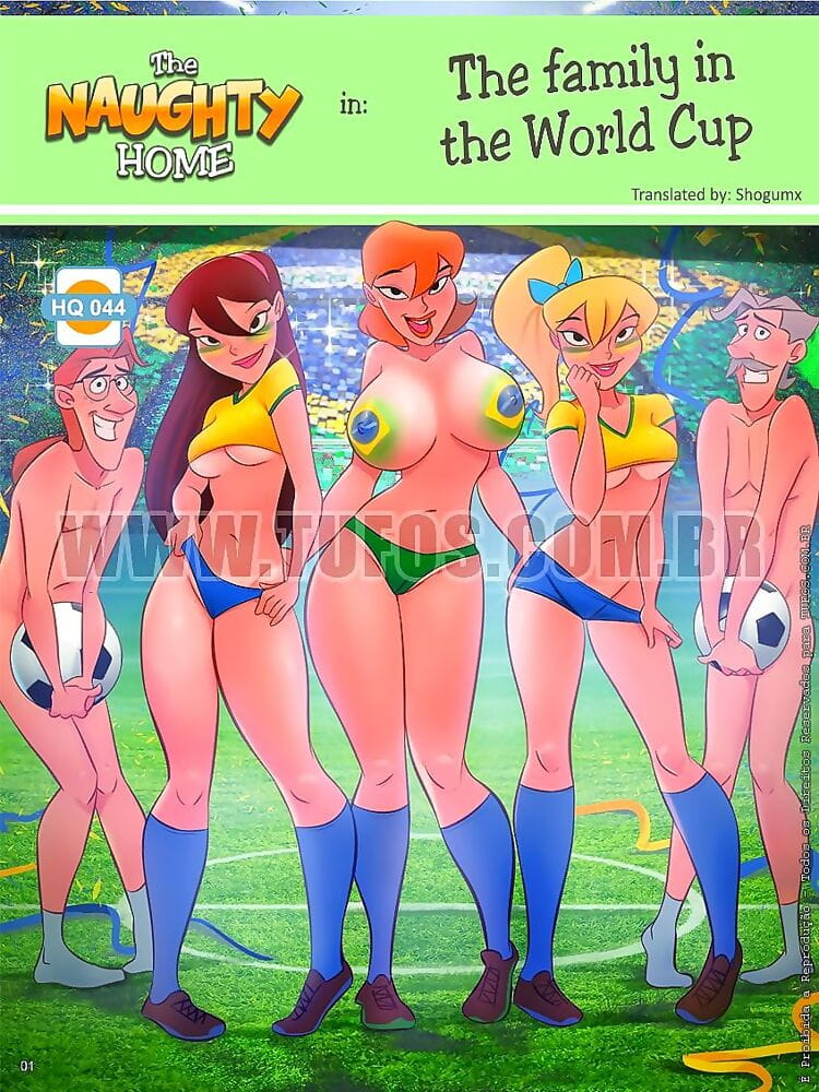 Tufos- The Naughty Home 44- Family In The World Cup