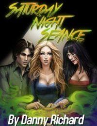 Danny Richard- Saturday Night Seance