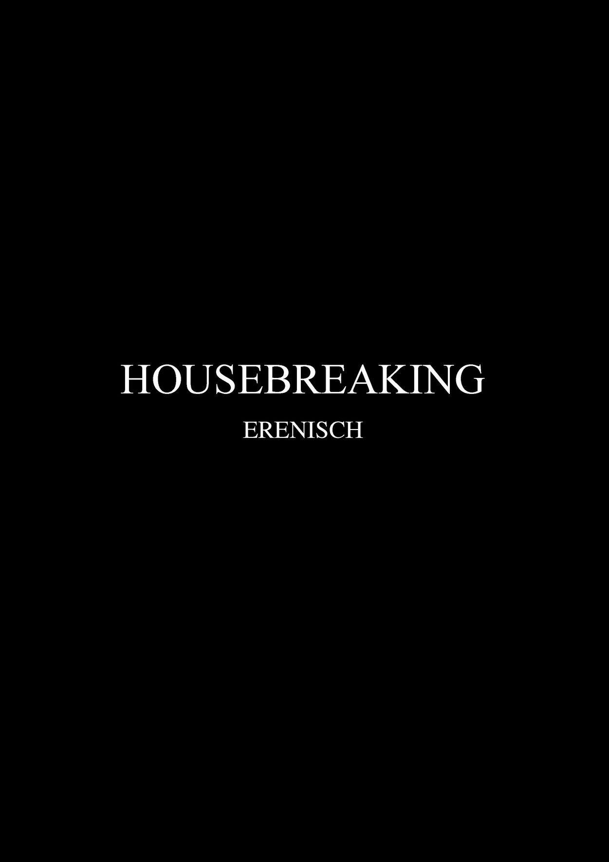 Erenisch- Housebreaking