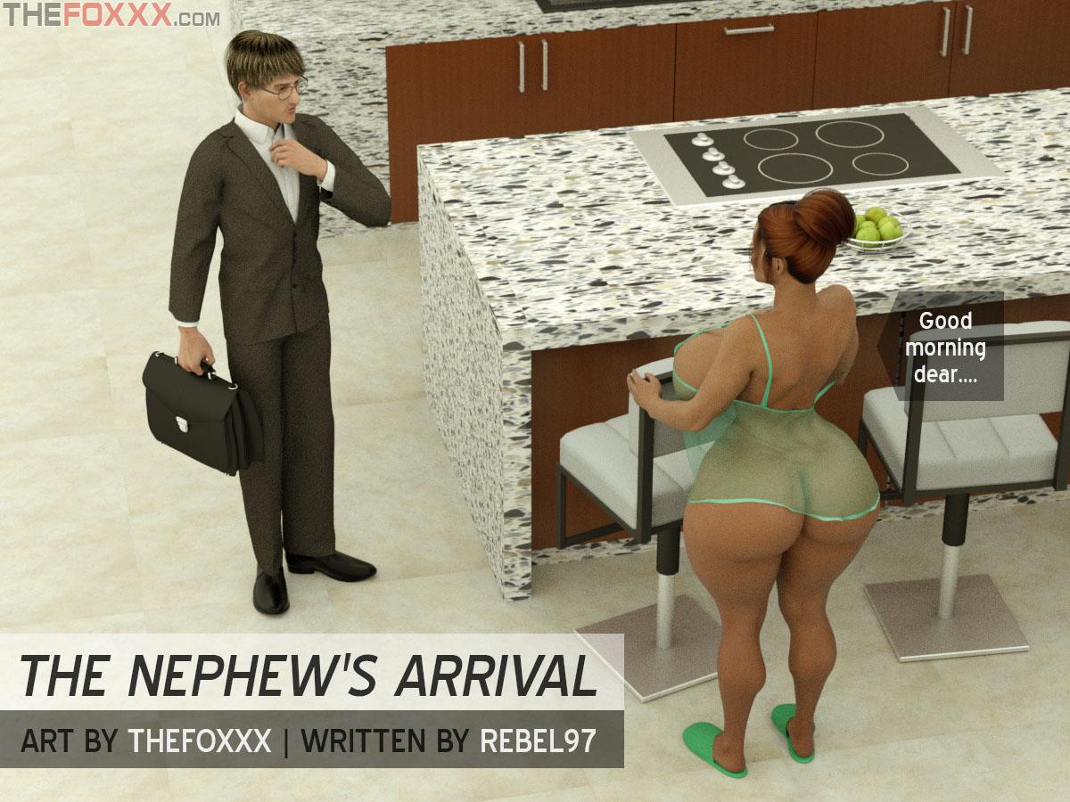 The Foxxx- Nephew\'s arrival
