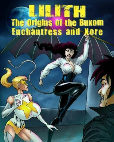 [Fahzbehn] Lilith - The Origins of the Buxom Enchantress and Xore - part 3