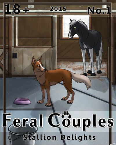 Feral Couples: Stallion Delights