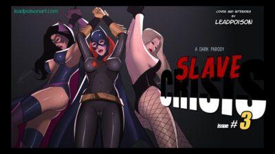 [Leadpoison] Slave Crisis #3 (Justice League)